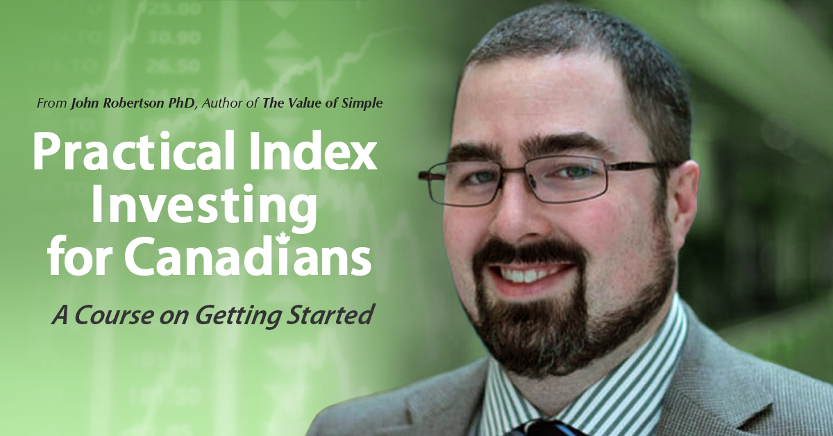 Picture of John's face plus text Practical Index Investing for Canadians